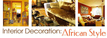 Interior Decorating Magazines South Africa by Interior Decoration African Style