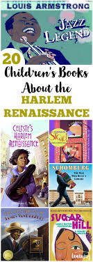 These Harlem Renaissance Books For Kids Are Wonderful Learning About This Period In American History