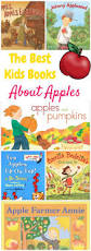 Recommended Halloween Books For Toddlers by The Absolute Best Kids Books For An Apple Unit Study Apple Unit