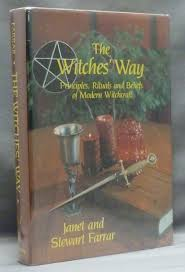 The Witches Way Principles Rituals And Beliefs Of Modern Witchcraft
