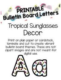 Tropical Sunglasses bulletin Board Letters Printable by Flynn s Finns