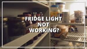 fridge light not working