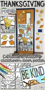 Thanksgiving Classroom Door Decorations Pinterest by Best 25 Door Posters Ideas On Pinterest Classroom Google Con A