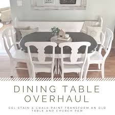 Dining Table Overhaul Chalk Paint And Gel Stain Refinishing Project Minimalish Farmhouse
