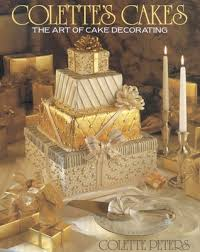 Cake Decorating Books Barnes And Noble by Colette U0027s Cakes The Art Of Cake Decorating By Colette Peters
