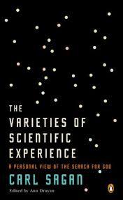 Varieties Of Scientific Experience Carl Sagan On Science And God