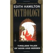 Hamiltons Mythology Timeless Tales Of Gods Heroes Book