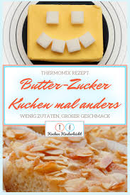 butter zucker kuchen mal anders im thermomix