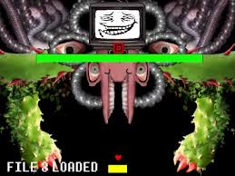Floweys Troll Face While Loading File 3