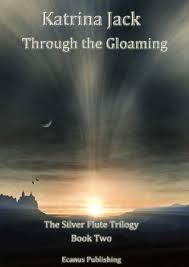 Through The Gloaming By Katrina Jack