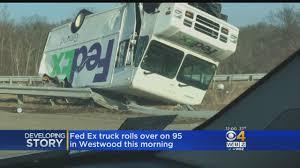 100 Fedex Truck Accident FedEx Rolls Over On I95 In Westwood CBS Boston