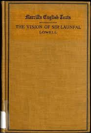 THE VISION OF SIR LAUNFAL AND OTHER POEMS