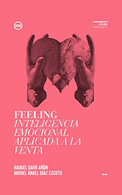 FEELING Inteligencia Emocional Aplicada A La Venta Spanish Edition By Davo Anon