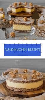 rund kuchen rezepte 09 25 2019 food desserts eat