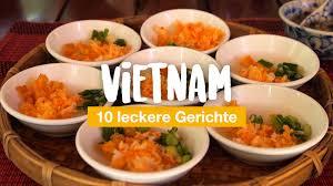 essen 10 leckere gerichte der vietnamesischen küche