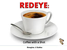REDEYE Coffee With A Shot John Fiction Book 1 By Zubka