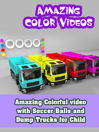 100 Dump Trucks Videos Amazoncom Watch Amazing Colorful Video With Soccer Balls And