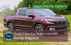 100 Truck Trim Honda Ridgeline Van Truck Vegan Interiors Kindly Geek