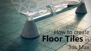 Floor Materials For 3ds Max by How To Create Simple Yet Realistic Floor Tiles In 3ds Max Arch