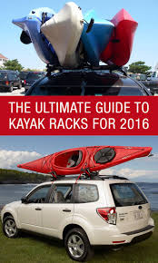 Best Kayak Ceiling Hoist by The Ultimate Guide To Kayak Racks For 2016 Http Www