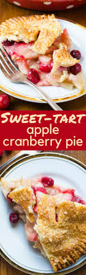 A Simple Apple Pie Recipe This Sweet Tart Cranberry Is Perfect For
