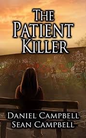 The Patient Killer A DCI Morton Crime Novel Book 4 By Campbell