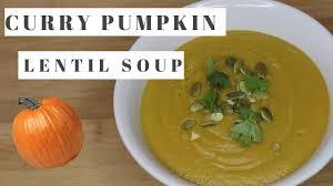 Pumpkin Bisque Recipe Vegan by Curry Lentil Pumpkin Soup Vegan Recipe Youtube