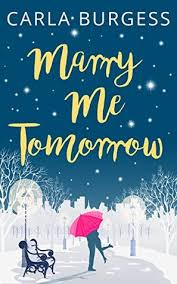 REVIEW Marry Me Tomorrow By Carla Burgess