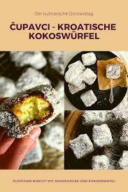 čupavci kroatische kokoswürfel der kulinarische