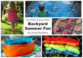 Summer Backyard Fun For Preschoolers Outdoor Motor Activities