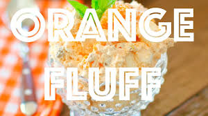 Pumpkin Fluff Weight Watchers Dessert Recipe by How To Make Weight Watchers Orange Fluff Youtube