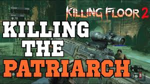 Killing Floor Patriarch Trophy by Killing The Patriarch Killing Floor 2 Take A Chill Pill