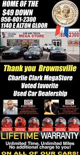 100 Megastore Truck Thank You Brownsville Charlie Clark Mega Store Brownsville TX