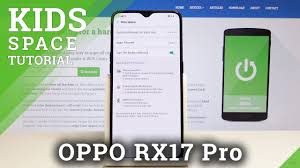 100 Space Articles For Kids OPPO RX17 Pro Mode How To Turn On Off