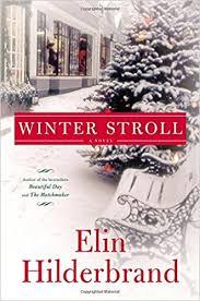 Christmas Tree Amazonca by Winter Stroll Amazon Ca Elin Hilderbrand Books