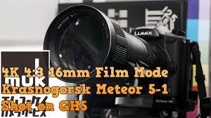 100 Krasnogorsk 2 Panasonic GH5 Meteor 51 1769mm 4K 43 16mm Film Mode Muk 195