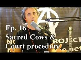 Sacred Cows and Court Procedure Ep 16 Marc Stevens No State Project