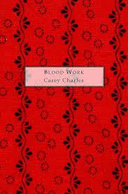 Casey Charles Blood Work