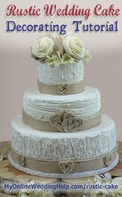 13 best How to Make a Rustic Chic Wedding Cake images on Pinterest