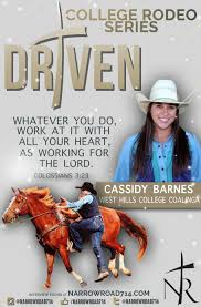 College Rodeo Series≫ Cassidy Barnes » NARROW ROAD 7:14 Rodeo Champions Driver Does Much More Than Drive Members Photo Gallery 43rd Annual Cherokee Chamber Of Commerce Prca Wgrzcom Star Tries To Rebound From Injury 2017 Carlin Family Produced By Vl Productions And Timeline Buffalo Championship Barnes Sons Company Home Facebook Pit Boys News North Coast Journal Jake Clay Obrien Cooper At The 2014 Wrangler National Reaching For Success With The Team Roping 7x World Champion Saddle Poster Carson Valley Times American Cowboy Western Lifestyle