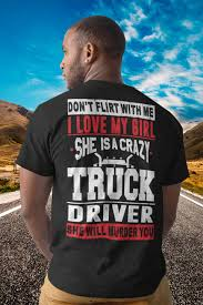 I Love My Girl. She Is A Crazy Trucker | BeeTee Truck Driver ... Driv3r Crazy Truck Driver Wallpaper Download Install Android Apps Cafe Bazaar Darwin Award Archives Legendarylist Tow Everyone Warned You Tshirt Olashirt The Best Truck Driver In World Crazy Amazing Dring Road 2 Gameplay Hd Video Youtube Its Time To Reconsider Buying A Pickup The Drive Cartoon Driving Miss Ipdent St George Cedar Road