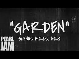 Garden Live in Buenos Aires Argentina 11 13 2011 Pearl Jam