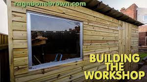 Cheap Shed Cladding Ideas by Building The Workshop Shed Part 1 Of 3 Youtube