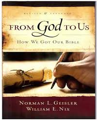 From God To Us How We Got Our Bible 2012