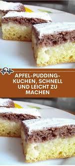 apfel pudding kuchen schnell und leicht zu machen die küche