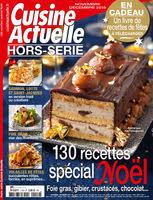 cuisine actuelle noel hors série cuisine actuelle 130 recettes spécial noël