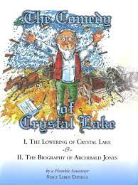 100 Archibald Jones The Comedy Of Crystal Lake The Lowering Of Crystal Lake