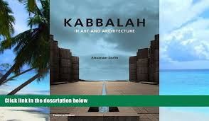 100 Alexander Gorlin Pre Order Kabbalah In Art And Architecture Mp3