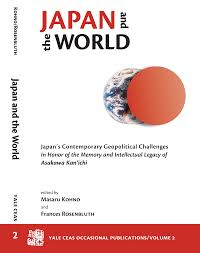 Japan And The World Japans Contemporary Geopolitical Challenges A Volume In Honor Of Memory Intellectual Legacy