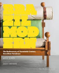 100 Modern Furniture Design Photos Brazil The Rediscovery Of TwentiethCentury Brazilian